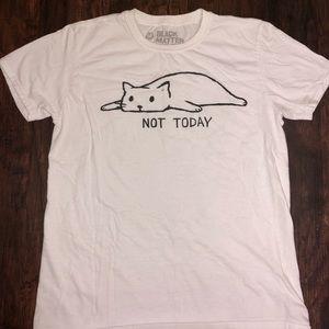 Not Today Cat Tee